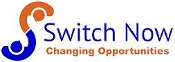 Switch Now - Changing Opportunities